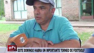 ESTE DOMINGO HABRA UN IMPORTANTE TORNEO DE FOOTGOLF