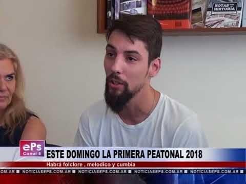 ESTE DOMINGO LA PRIMERA PEATONAL 2018