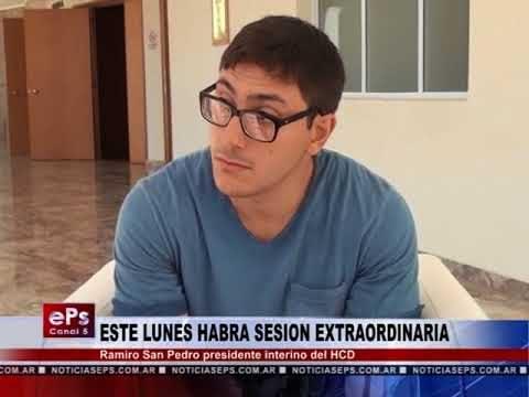 ESTE LUNES HABRA SESION EXTRAORDINARIA