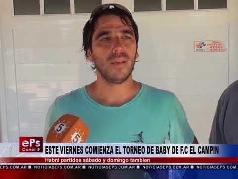 ESTE VIERNES COMIENZA EL TORNEO DE BABY DE FC EL CAMPIN