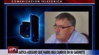 GATICA ASEGURO QUE HABRA MAS CAMBIOS EN SU GABINETE
