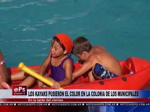LOS KAYAKS PUSIERON EL COLOR EN LA COLONIA DE LOS MUNICIPALES
