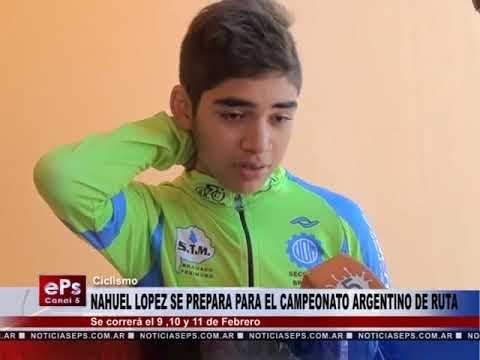 NAHUEL LOPEZ SE PREPARA PARA EL CAMPEONATO ARGENTINO DE RUTA
