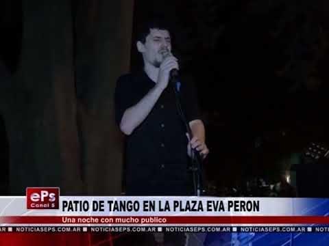 PATIO DE TANGO EN LA PLAZA EVA PERON