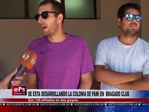 SE ESTA DESARROLLANDO LA COLONIA DE PAMI EN BRAGADO CLUB