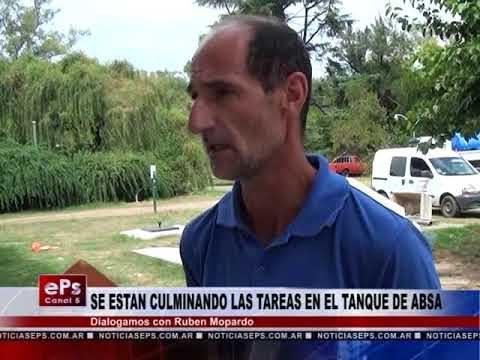 SE ESTAN CULMINANDO LAS TAREAS EN EL TANQUE DE ABSA