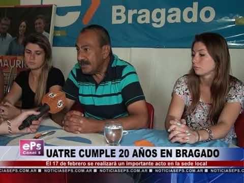 UATRE CUMPLE 20 AÑOS EN BRAGADO