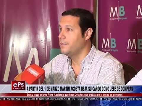 A PARTIR DEL 1 DE MARZO MARTIN ACOSTA DEJA SU CARGO COMO JEFE DE COMPRAS