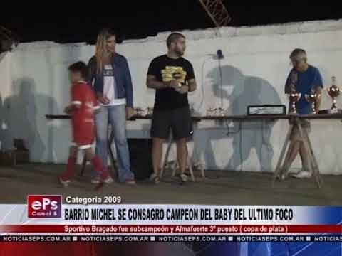 BARRIO MICHEL SE CONSAGRO CAMPEON DEL BABY DEL ULTIMO FOCO
