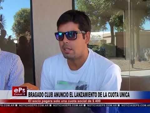 BRAGADO CLUB ANUNCIO EL LANZAMIENTO DE LA CUOTA UNICA
