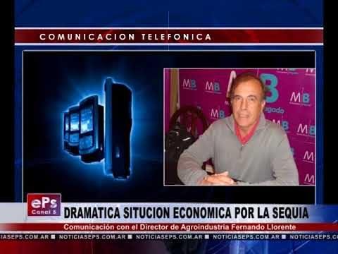 DRAMATICA SITUCION ECONOMICA POR LA SEQUIA