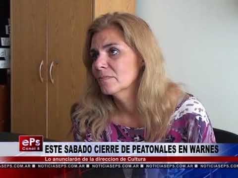 ESTE SABADO CIERRE DE PEATONALES EN WARNES