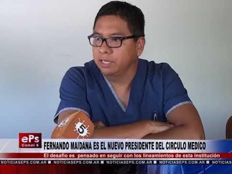 FERNANDO MAIDANA ES EL NUEVO PRESIDENTE DEL CIRCULO MEDICO
