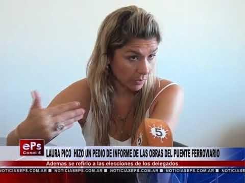 LAURA PICO HIZO UN PEDIO DE INFORME DE LAS OBRAS DEL PUENTE FERROVIARIO