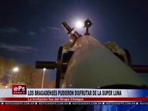 LOS BRAGADENSES PUDIERON DISFRUTAR DE LA SUPER LUNA