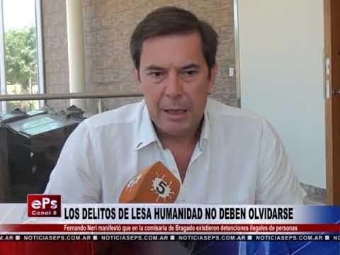 LOS DELITOS DE LESA HUMANIDAD NO DEBEN OLVIDARSE