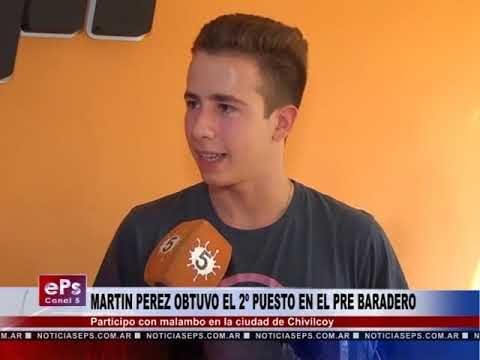 MARTIN PEREZ OBTUVO EL 2º PUESTO EN EL PRE BARADERO