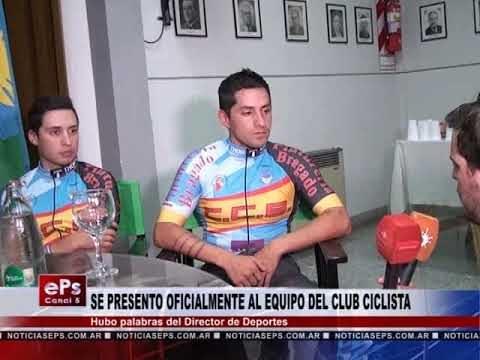 SE PRESENTO OFICIALMENTE AL EQUIPO DEL CLUB CICLISTA