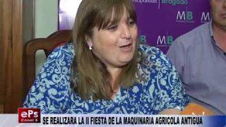 SE REALIZARA LA II FIESTA DE LA MAQUINARIA AGRICOLA ANTIGUA