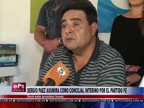 SERGIO PAEZ ASUMIRA COMO CONCEJAL INTERINO POR EL PARTIDO FE
