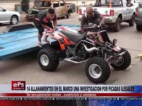 14 ALLANAMIENTOS EN EL MARCO UNA INVESTIGACION POR PICADAS ILEGALES
