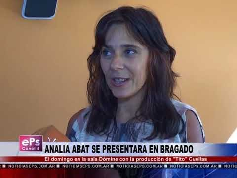 ANALIA ABAT SE PRESENTARA EN BRAGADO