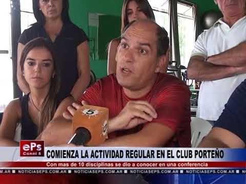 COMIENZA LA ACTIVIDAD REGULAR EN EL CLUB PORTEÑO