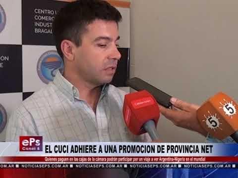 EL CUCI ADHIERE A UNA PROMOCION DE PROVINCIA NET