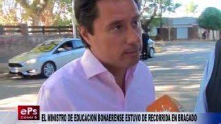 EL MINISTRO DE EDUCACION BONAERENSE ESTUVO DE RECORRIDA EN BRAGADO