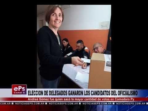 ELECCION DE DELEGADOS GANARON LOS CANDIDATOS DEL OFICIALISMO COMODORO PY