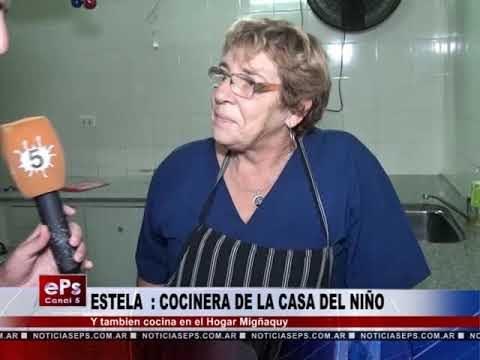 ESTELA LA COCINERA DE LA CASA DEL NIÑO