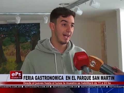 FERIA GASTRONOMICA EN EL PARQUE SAN MARTIN