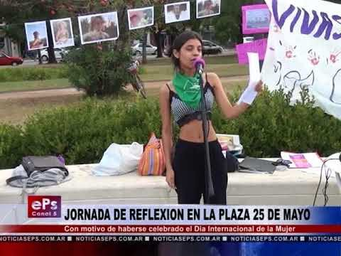 JORNADA DE REFLEXION EN LA PLAZA 25 DE MAYO