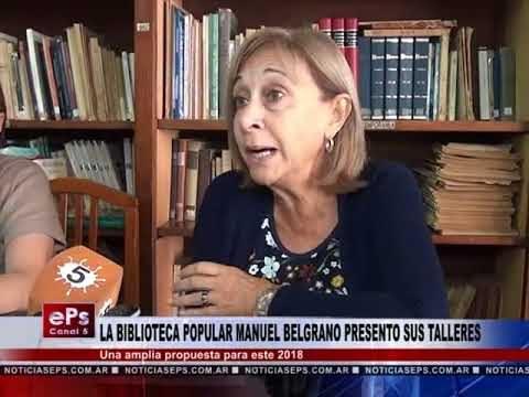 LA BIBLIOTECA POPULAR MANUEL BELGRANO PRESENTO SUS TALLERES