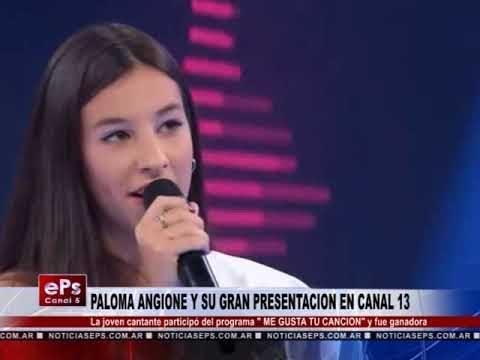 PALOMA ANGIONE Y SU GRAN PRESENTACION EN CANAL 13