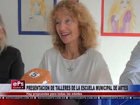PRESENTACION DE TALLERES DE LA ESCUELA MUNICIPAL DE ARTES