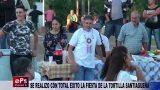 SE REALIZO CON TOTAL EXITO LA FIESTA DE LA TORTILLA SANTIAGUEÑA