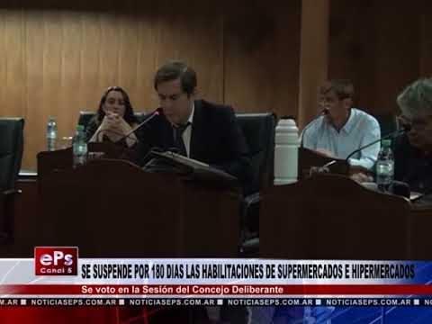 SE SUSPENDE POR 180 DIAS LAS HABILITACIONES DE SUPERMERCADOS E HIPERMERCADOS