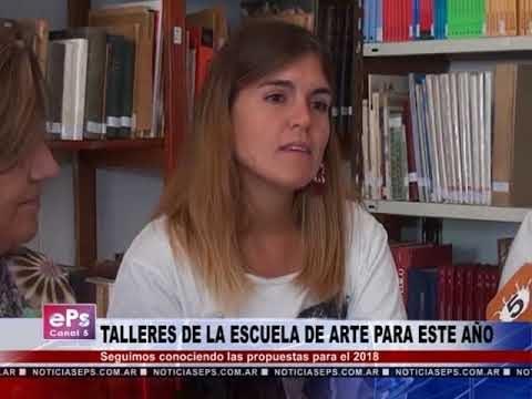 TALLERES DE LA ESCUELA DE ARTE PARA ESTE AÑO