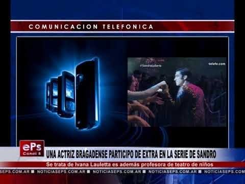 UNA ACTRIZ BRAGADENSE PARTICIPO DE EXTRA EN LA SERIE DE SANDRO