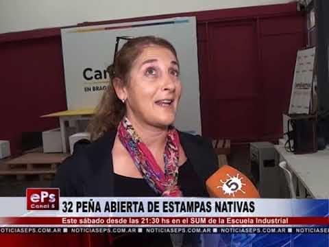 32 PEÑA ABIERTA DE ESTAMPAS NATIVAS