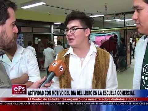 ACTIVIDAD CON MOTIVO DEL DIA DEL LIBRO EN LA ESCUELA COMERCIAL