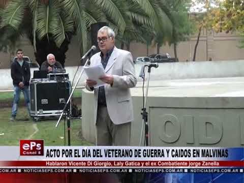 ACTO POR EL DIA DEL VETERANO DE GUERRA Y CAIDOS EN MALVINAS