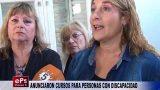 ANUNCIARON CURSOS PARA PERSONAS CON DISCAPACIDAD