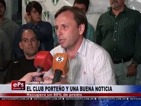 EL CLUB PORTEÑO Y UNA BUENA NOTICIA