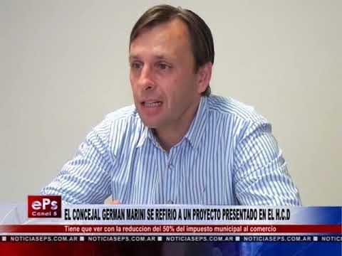 EL CONCEJAL GERMAN MARINI SE REFIRIO A UN PROYECTO PRESENTADO EN EL HCD