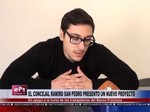 EL CONCEJAL RAMIRO SAN PEDRO PRESENTO UN NUEVO PROYECTO