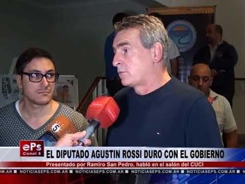 EL DIPUTADO AGUSTIN ROSSI DURO CON EL GOBIERNO