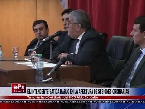 EL INTENDENTE GATICA HABLO EN LA APERTURA DE SESIONES ORDINARIAS