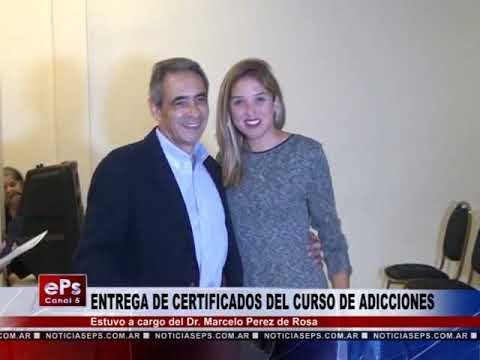 ENTREGA DE CERTIFICADOS DEL CURSO DE ADICCIONES